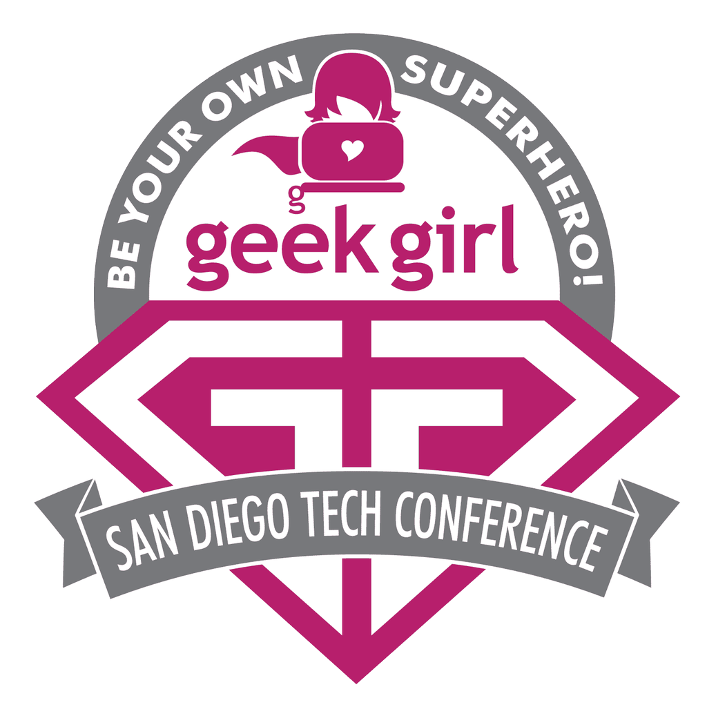 Geek Girl Tech Con San Diego 2016