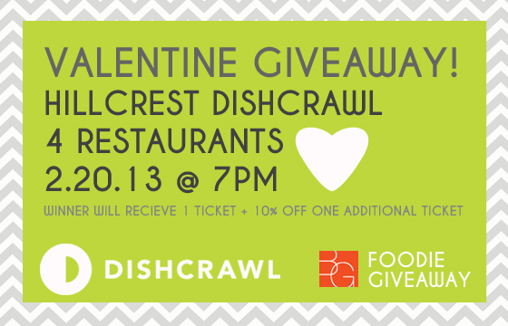 Valentine Giveaway - Hillcrest Dishcrawl