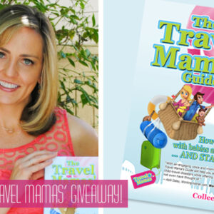 Travel Mamas' Guide {Giveaway}