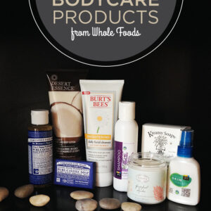 Awesome Bodycare Products from Whole Foods