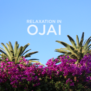 relaxation in ojai